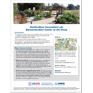 one-page fact sheet on Horticulture Innovation Lab Demo Center at UC Davis