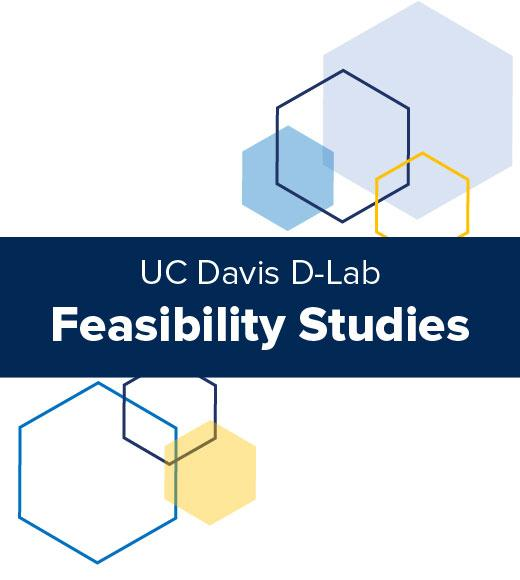 Feasibility Studies cover for UC Davis D-Lab