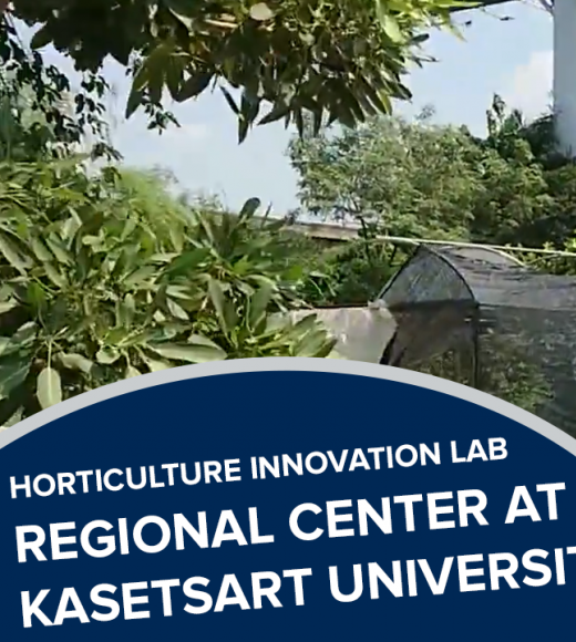 """horticulture innovation lab regional center tour, kasetsart university"" text over photo of the regional center demo site"