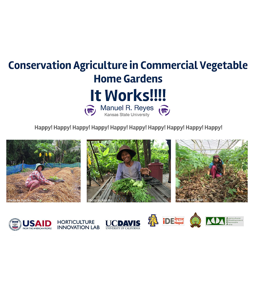 """Conservation Agriculture in Commercial Vegetable Home Gardens, IT WORKS!!!!"" title slide"