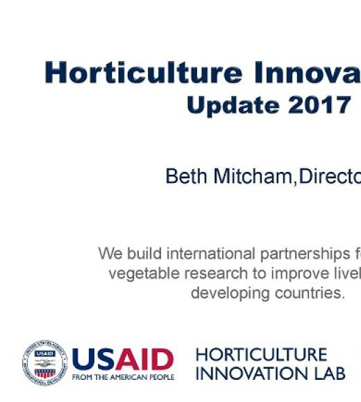 """Horticulture Innovation Lab, Update 2017, Beth Mitcham, Director"" title slide"