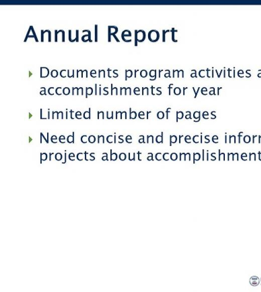 """Annual Report, Documents program activities and accomplishments for year, Limited number of pages, Need concise and precise information from projects about accomplishments"" title slide"