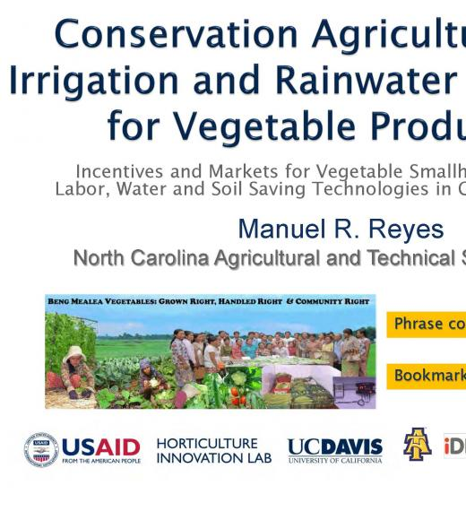 """Conservation Agriculture , Drip Irrigation, and Rainwater Harvesting for Vegetable Production, Manny Reyes"" title slide"