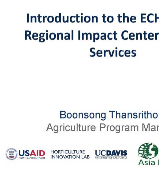 """Introduction to the ECHO Asia Regional Impact Center and Its Service, Boonsong Thansrithong"" title slide"