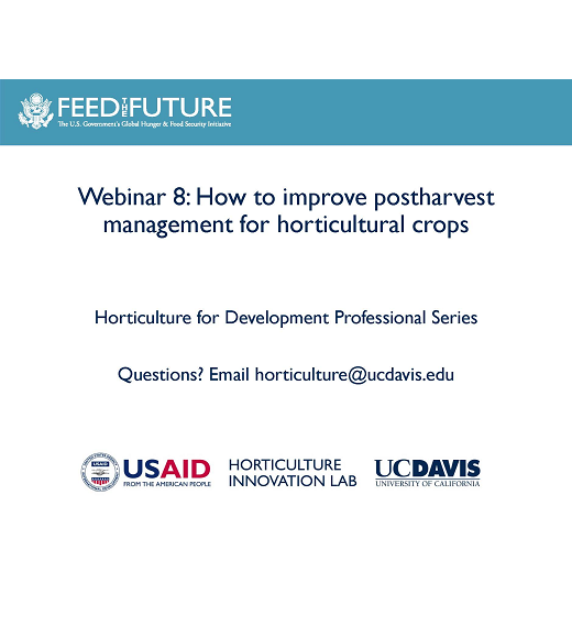 First slide of powerpoint presentation titled Horticulture for Development Professional Series How to improve postharvest management of horticultural crops