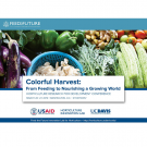 "Title slide: Colorful vegetables photo with ""Colorful Harvest: From Feeding to Nourishing a Growing World"" conference details, including USAID, Horticulture Innovation Lab, and UC Davis logos"