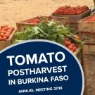 """Tomato postharvest in burkina faso, annual meeting 2018"" text on photo of tomatoes in crates"