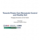 """Towards Potato Cyst Nematode Control and Healthy Soil"" title slide"