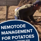 """Nematode management for potatoes, annual meeting 2018"" text on a photo of two men preparing a potato bed"