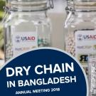 """Dry chain in bangladesh, annual meeting 2018"" text on a photo of jars of drying beans"