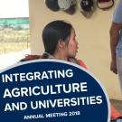 """Integrating agriculture and universities, annual meeting 2018"" on a photo of graduate students conducting an interview"