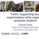 title slide- Trellis: Supporting local organizations while engaging graduate students, Elyssa Lewis